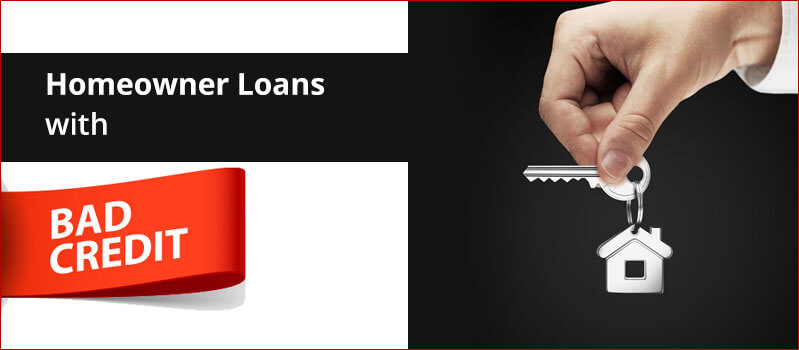 Bad Credit Homeowner Loans